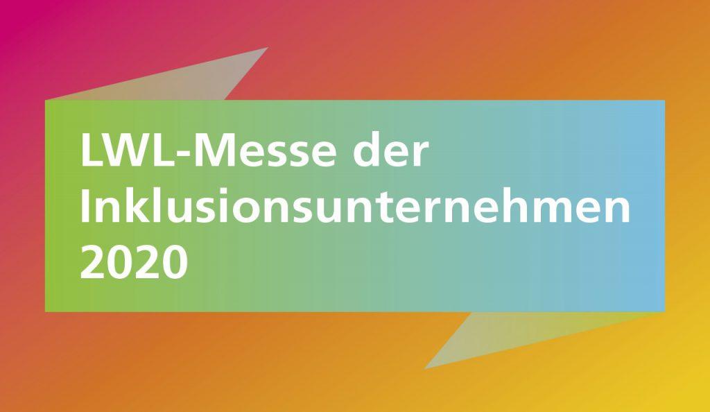 Inklusion entfaltet Werte – 18. März 2020, Messe Dortmund